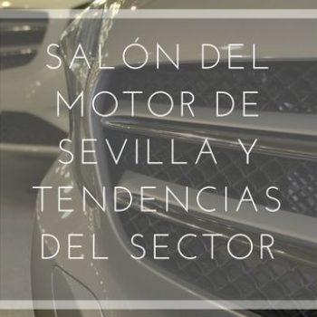 El 7º Salón del Motor de Ocasión de Sevilla y tendencias del sector
